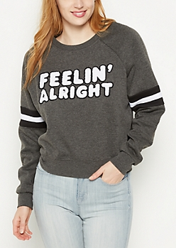 Feelin Alright Striped Sweatshirt