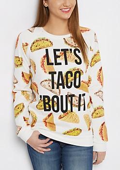 Taco Crew Neck Sweatshirt
