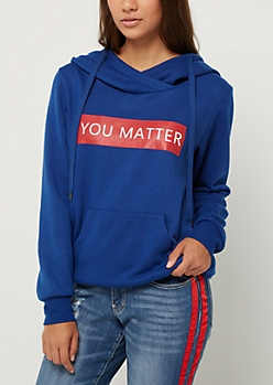 You Matter Fleece Hoodie