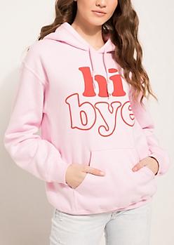 Hi Bye Pink Hoodie