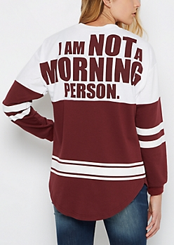 Not a Morning Person Striped Football Sweatshirt