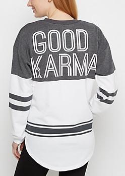 Good Karma Drop Yoke Sweatshirt