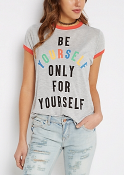 Be Yourself Only for Yourself Ringer Tee