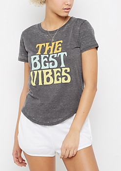 The Best Vibes Burnout Tee
