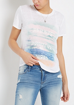 Radiate Positive Vibes Burnout Tee