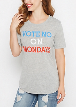 Vote No On Mondays Tee