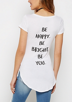 Be Happy Be Bright Be You Tee