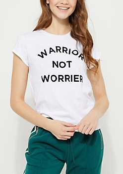 White Warrior Not Worrier Cuffed Tee