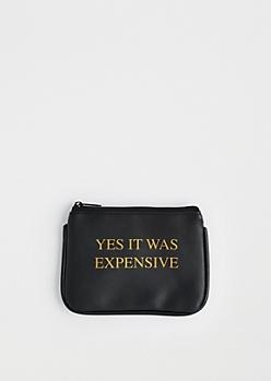Black It Was Expensive Change Purse