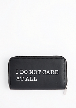 I Do Not Care Zip Wallet