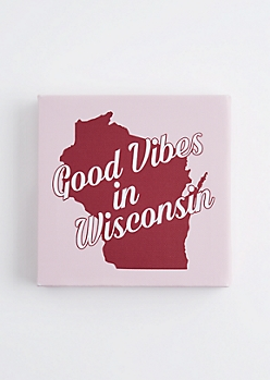 Good Vibes in Wisconsin Canvas