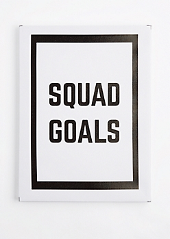 Squad Goals Stretched Canvas