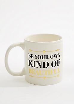 Own Beautiful Mug