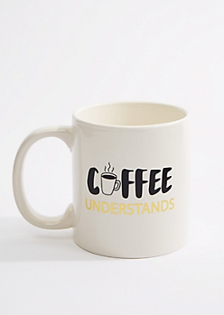 Coffee Understands Oversized Mug