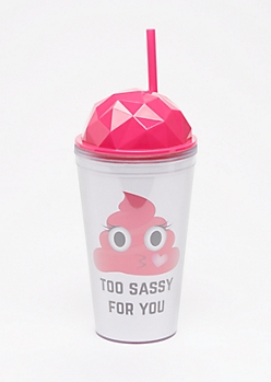 Too Sassy For You Diamond Tumbler