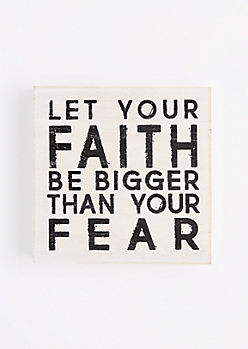 Faith Bigger Than Fear Wooden Wall Hanging