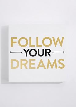 Follow Your Dreams Box Wall Art