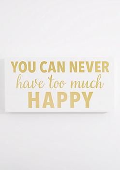 Too Much Happy Box Wall Art