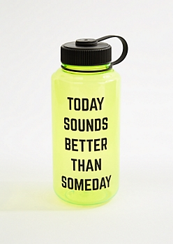 Better Than Someday Sport Water Bottle