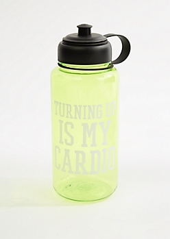 Turning Up Is My Cardio Sport Water Bottle