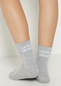 Later Haters Crew Socks