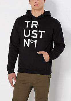 Trust No 1 Hoodie