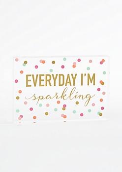 Everyday I