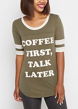 Coffee First Talk Later Football Tee