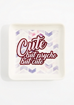 Cute but Psycho Trinket Tray