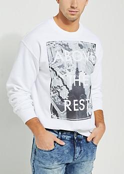 Above The Rest White Sweatshirt
