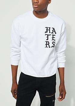 Pray For My Haters White Sweatshirt