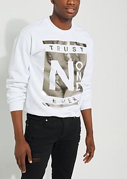 Trust No One White Foiled Sweatshirt