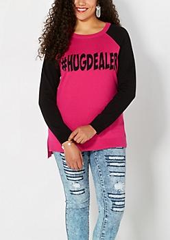 Plus #Hugdealer Raglan Sweater