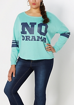 Plus Light Green Fleece NO DRAMA Sweatshirt
