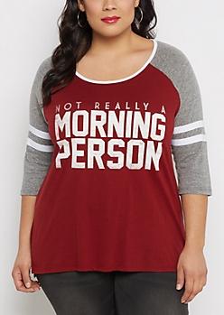 Plus Morning Person Raglan Varsity Tee