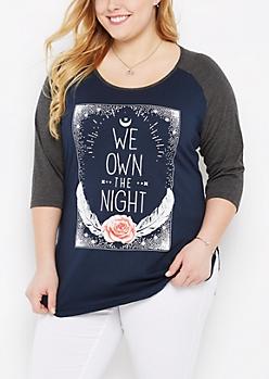 Plus Own The Night Raglan Tee