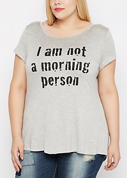 Plus Not a Morning Person Heathered Tee