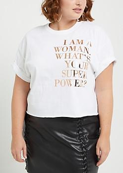 Plus I Am A Woman Foil Crop Tee