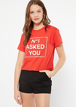 Red No1 Asked You Graphic Tee
