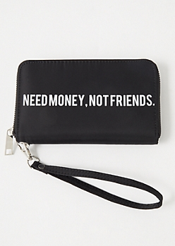 Black Need Money Not Friends Wristlet
