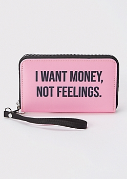 Pink Money Not Feelings Wallet