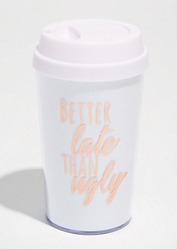 White Better Late Glitter Travel Tumbler