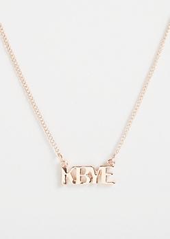 Rose Gold K Bye Necklace
