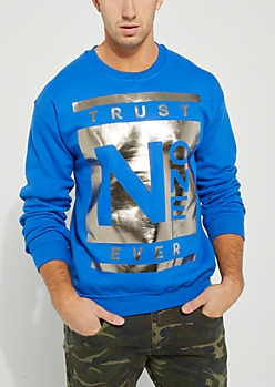 Trust No One Royal Blue Foiled Sweatshirt