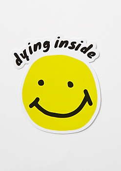 Dying Inside Sticker